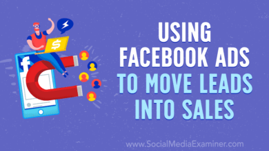 Photo of Using Facebook Ads to Move Leads Into Sales