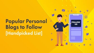 Photo of Top 12 Popular Personal Blogs to Follow In 2021 With Examples