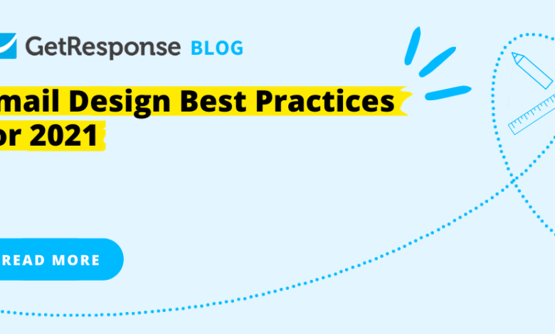 Photo of Email Design Best Practices for 2021
