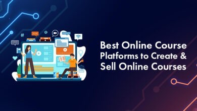 Photo of 15 Best Online Course Platforms to Create & Sell Your Online Courses In 2021