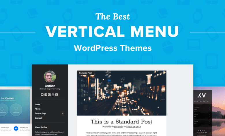 Photo of The 7 Best Vertical Menu WordPress Themes with Sidebar Navigation