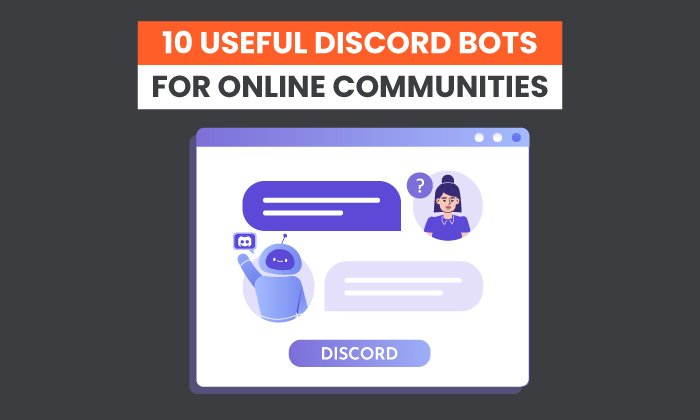 Photo of 10 Useful Discord Bots for Online Communities