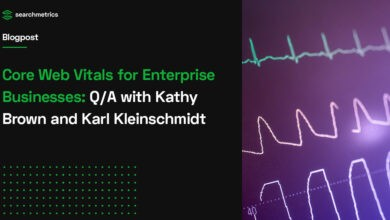 Photo of Core Web Vitals for Enterprise Businesses: Q/A with Kathy Brown and Karl Kleinschmidt