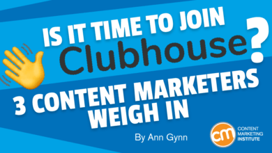 Photo of Is It Time to Join Clubhouse? 3 Content Marketers Weigh In