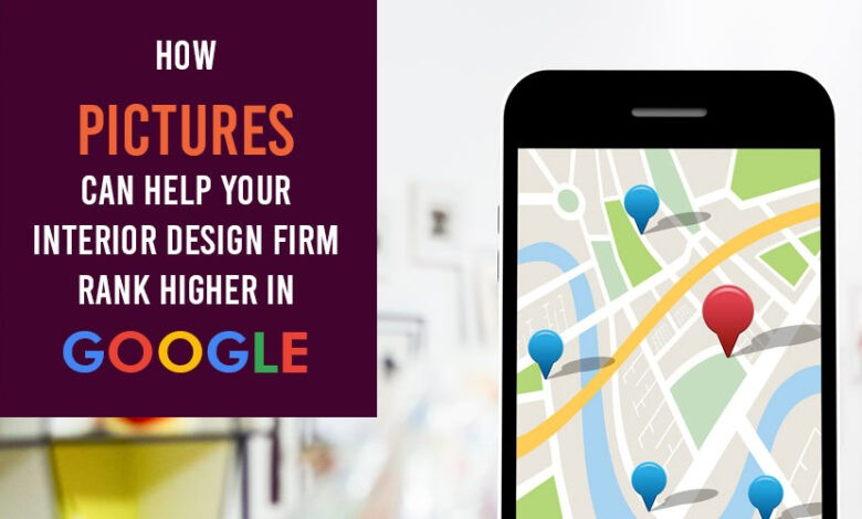 Photo of How Pictures Can Help Your Interior Design Firm Rank Higher in Google