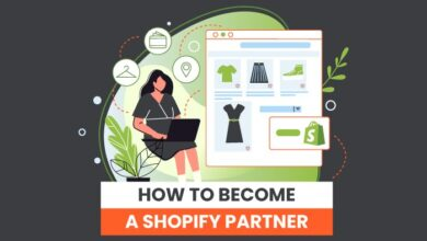 Photo of How to Become a Shopify Partner