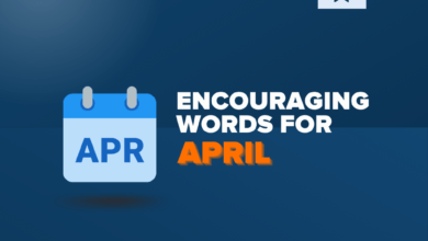 Photo of 100+  Inspiring Words of Encouragement for April