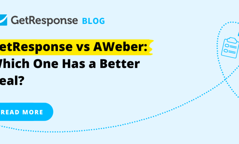 Photo of GetResponse vs. AWeber: Which One Has a Better Deal?