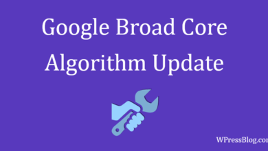 Photo of How To Recover From The Effect Of The Broad Core Algorithm Update