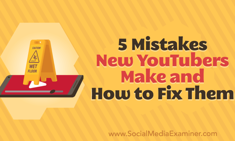 Photo of 5 Mistakes New YouTubers Make and How to Fix Them