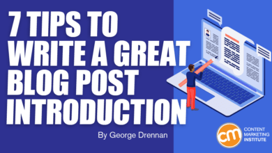 Photo of 7 Tips to Write a Great Blog Post Introduction