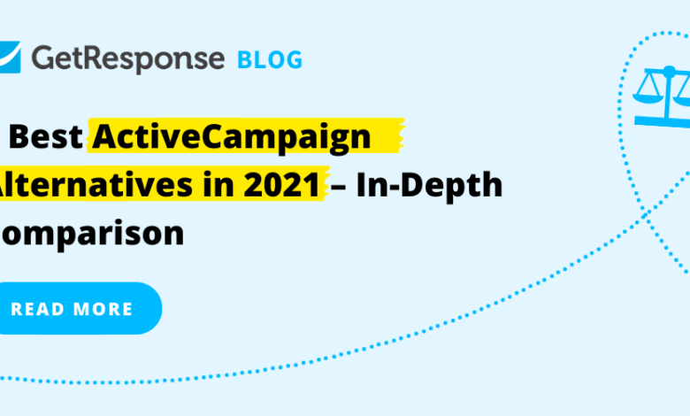 Photo of 4 Best ActiveCampaign Alternatives in 2021 – In-Depth Comparison