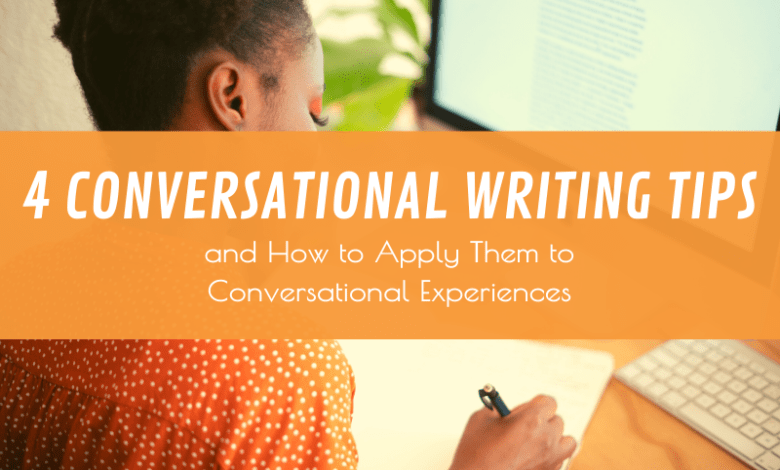 Photo of 4 Conversational Writing Tips That Will Transform Your Customer Interactions