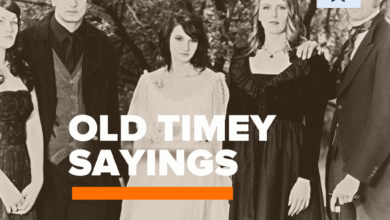Photo of 70+ Great Old Timey Sayings and Phrases