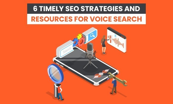 Photo of 6 Timely SEO Strategies and Resources for Voice Search