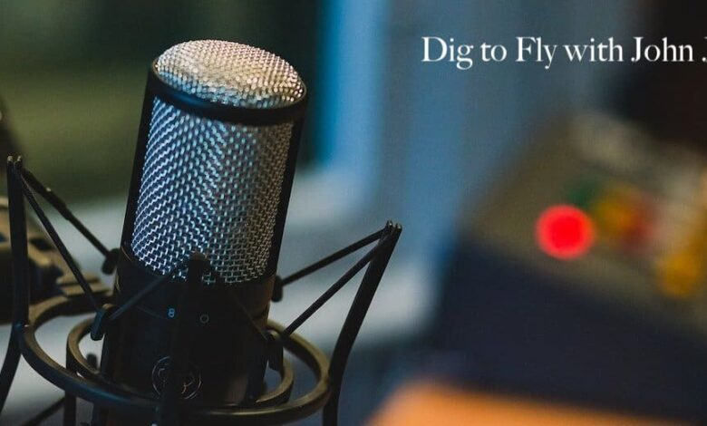 Photo of Dig To Fly Podcast – The Ultimate Marketing Engine