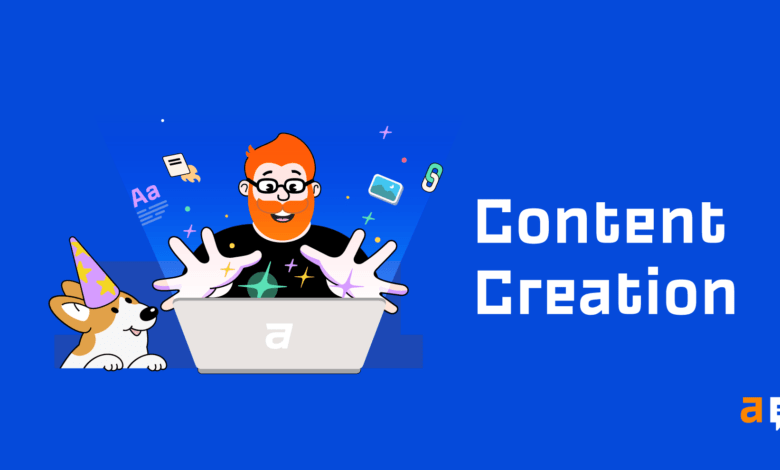 Photo of Content Creation: The Complete Guide for Beginners