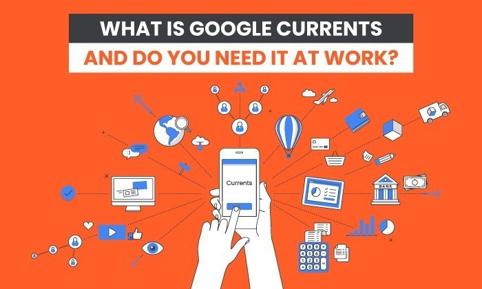 Photo of What is Google Currents? Overview, Alternatives, and Features