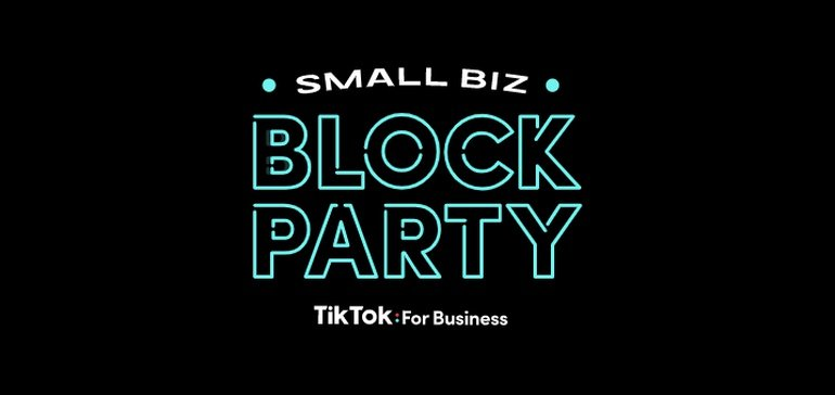 Photo of TikTok Announces 'Small Biz Block Party' Event Series to Provide Marketing Tips and Insights