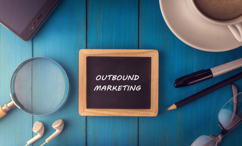 Photo of A Complete Guide to Outbound Marketing