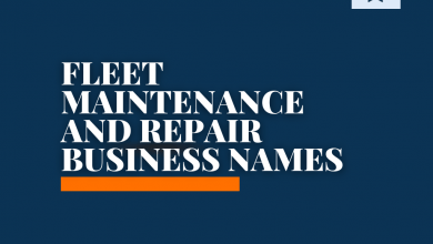 Photo of 271+ Catchy Fleet Maintenance and Repair Business Names