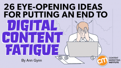 Photo of 26 Eye-Opening Ideas for Putting an End to Digital Content Fatigue